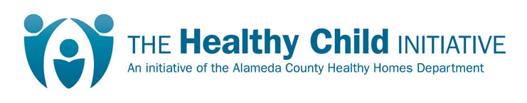 The Healthy Child Initiative: An initiative of the Alameda County Healthy Homes Department